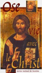 Appel 1 (Ose la vie du christ)